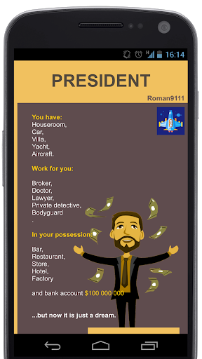 Become President.