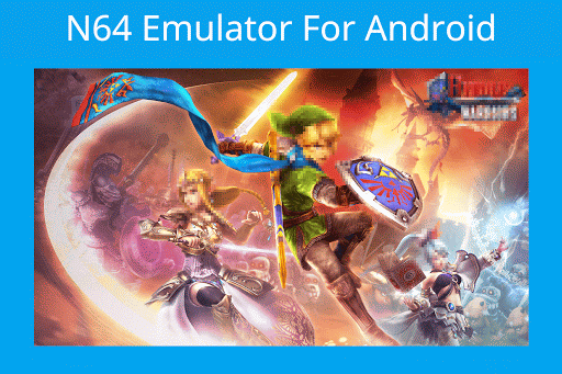 Free download N64 Emulator APK for Android