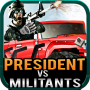 icon President Vs Militants